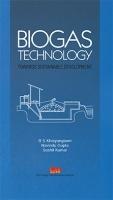 Biogas Technology : Towards Sustainable Development