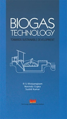 Biogas Technology : Towards Sustainable Development