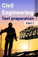 Civil Engineering Test Preparation : Part 1