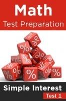 Math Test Preparation Problems on Simple Interest Part 1