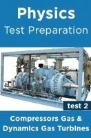 Physics Test Preparations On Compressors Gas Dynamics Gas Turbines Part 2