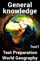 General Knowledge Test Preparations On World Geography Part 1