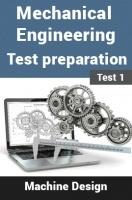 Mechanical Engineering Test Preparations On Machine Design Part 1