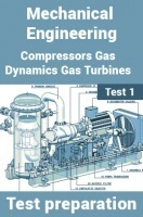 Mechanical Engineering Test Preparations On Compressors, Gas Dynamics and Gas Turbines Part 1