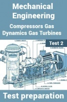 Mechanical Engineering Test Preparations On Compressors, Gas Dynamics and Gas Turbines Part 2