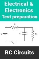 Electrical And Electronics Test Preparations On RC Circuits Part 1