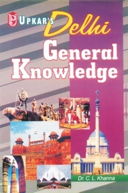 Delhi General Knowledge