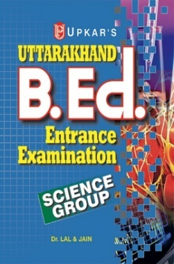 Uttarakhand B.Ed. Entrance Examination (Science Group)