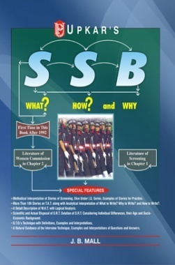 SSB (What? How? And Why?) by J.B Mall