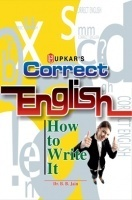 Correct English How to Write It (Eng.-Eng.)