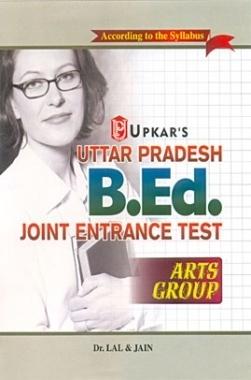 Uttar Pradesh B Ed Joint Entrance Test For Arts Group