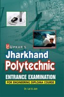 Jharkhand Polytechnic Entrance Examination For Engineeing Diploma Course