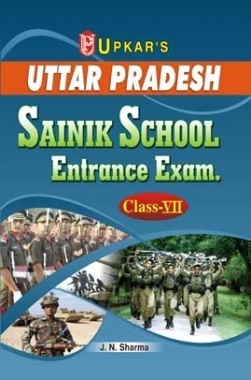 Uttar Pradesh Sainik School Entrance Exam. Class 8th