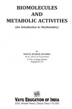 Biomolecules and Metabolic Activities By Manoj Kumar Sharma