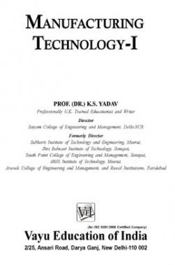 Manufacturing Technology-I By Dr. K.S. Yadav