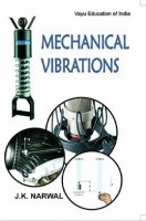 Mechanical Vibrations By J.K. Narwal