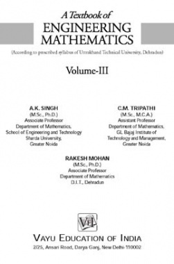 Engineering Mathematics-III By A.K. Singh, C.M. Tripathi, Rakesh Mohan