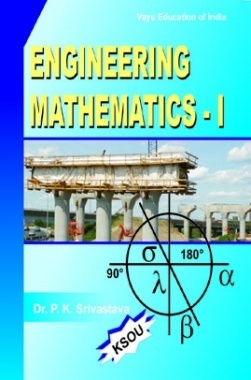 Engineering Mathematics-I By Dr. P.K.Srivastava