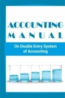 Accounting Manual on Double Entry System of Accounting