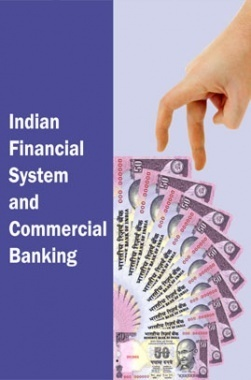 Indian Financial System and Commercial Banking