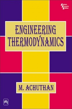 Engineering Thermodynamics by achuthan