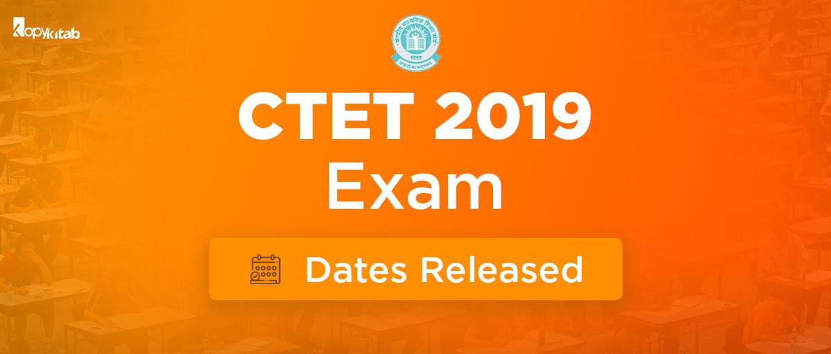 CTET 2019 Exam Dates