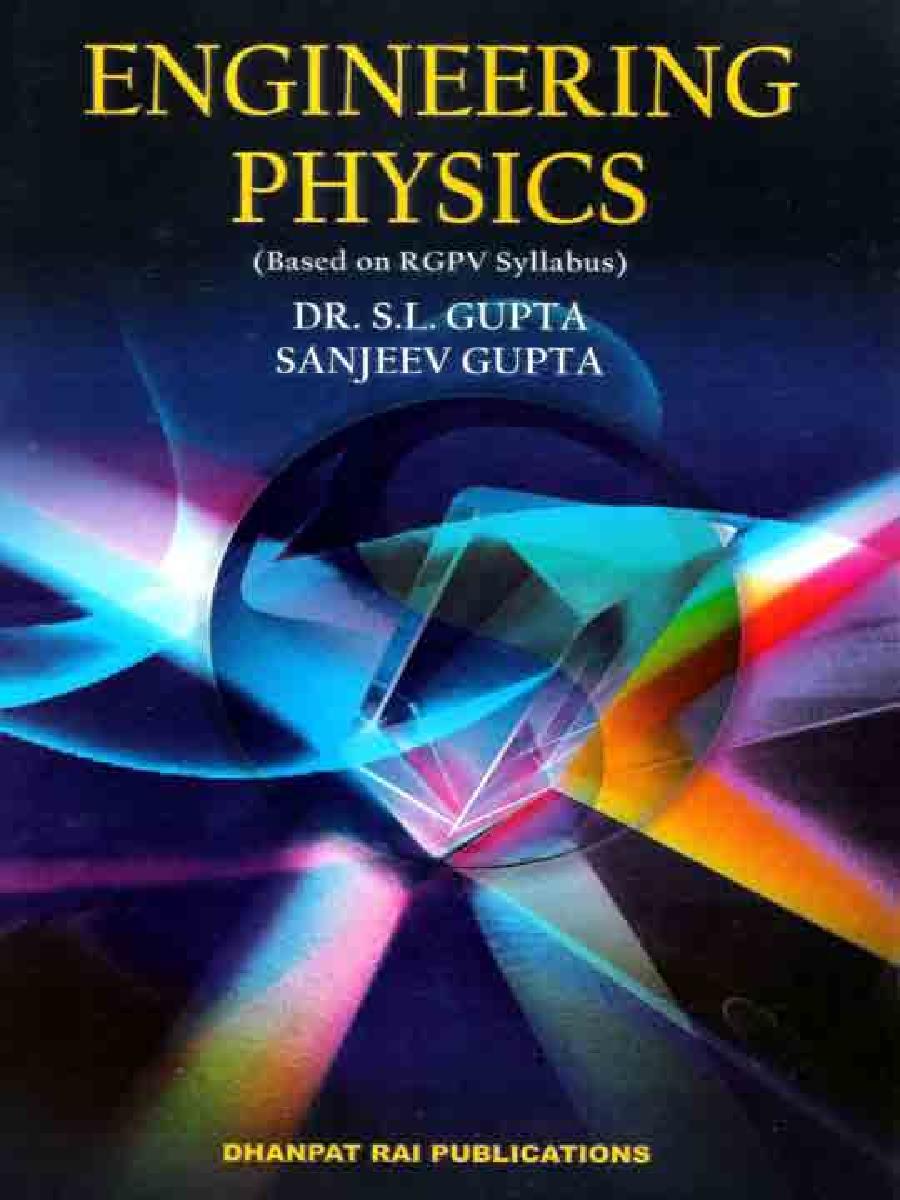 Engineering Physics by Dr. S.L. Gupta and Sanjeev Gupta - Page 1