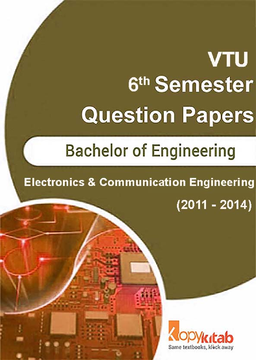 VTU QUESTION PAPERS 6th Semester Electronics & Communication Engineering 2011-2014 - Page 1
