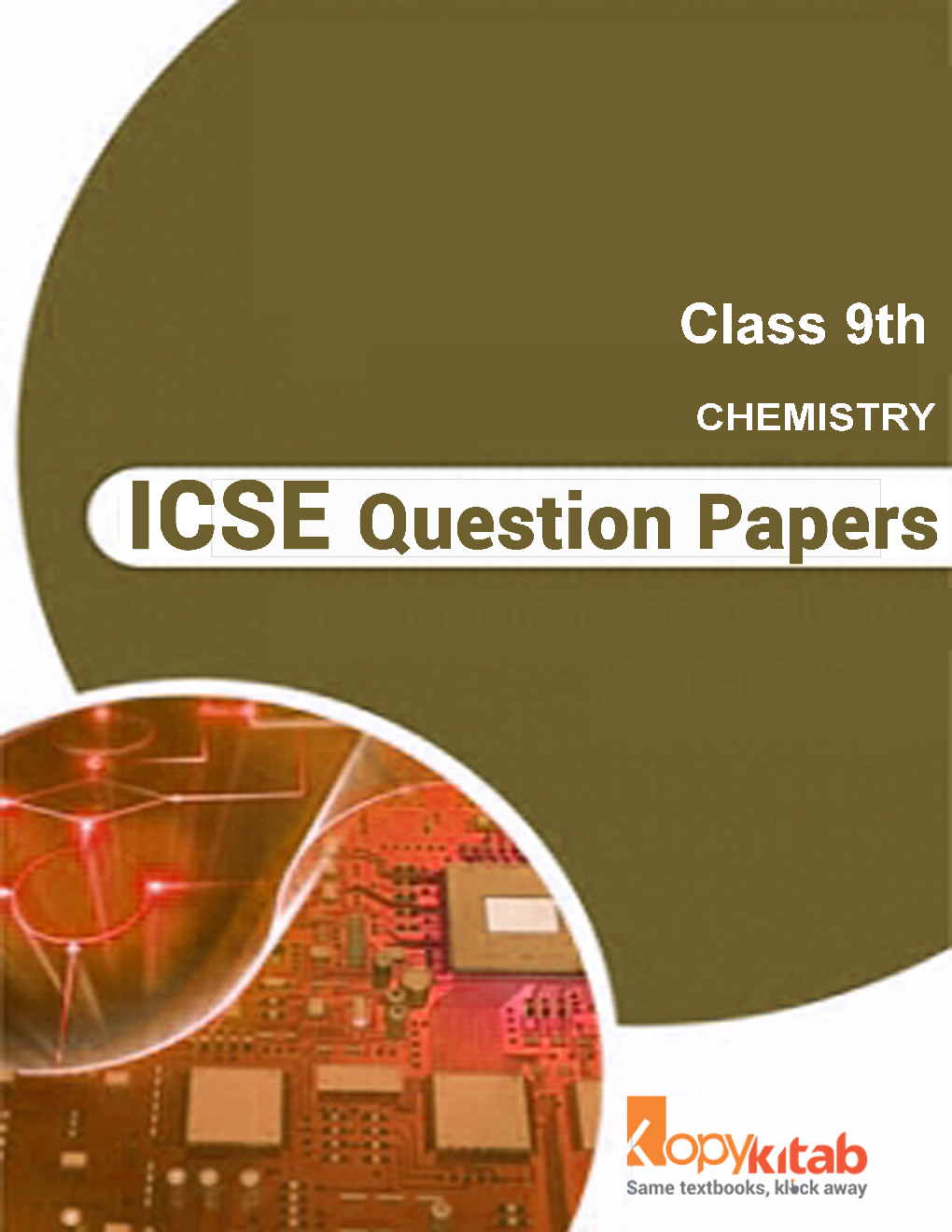 ICSE Question Papers For Class 9 Chemistry - Page 1