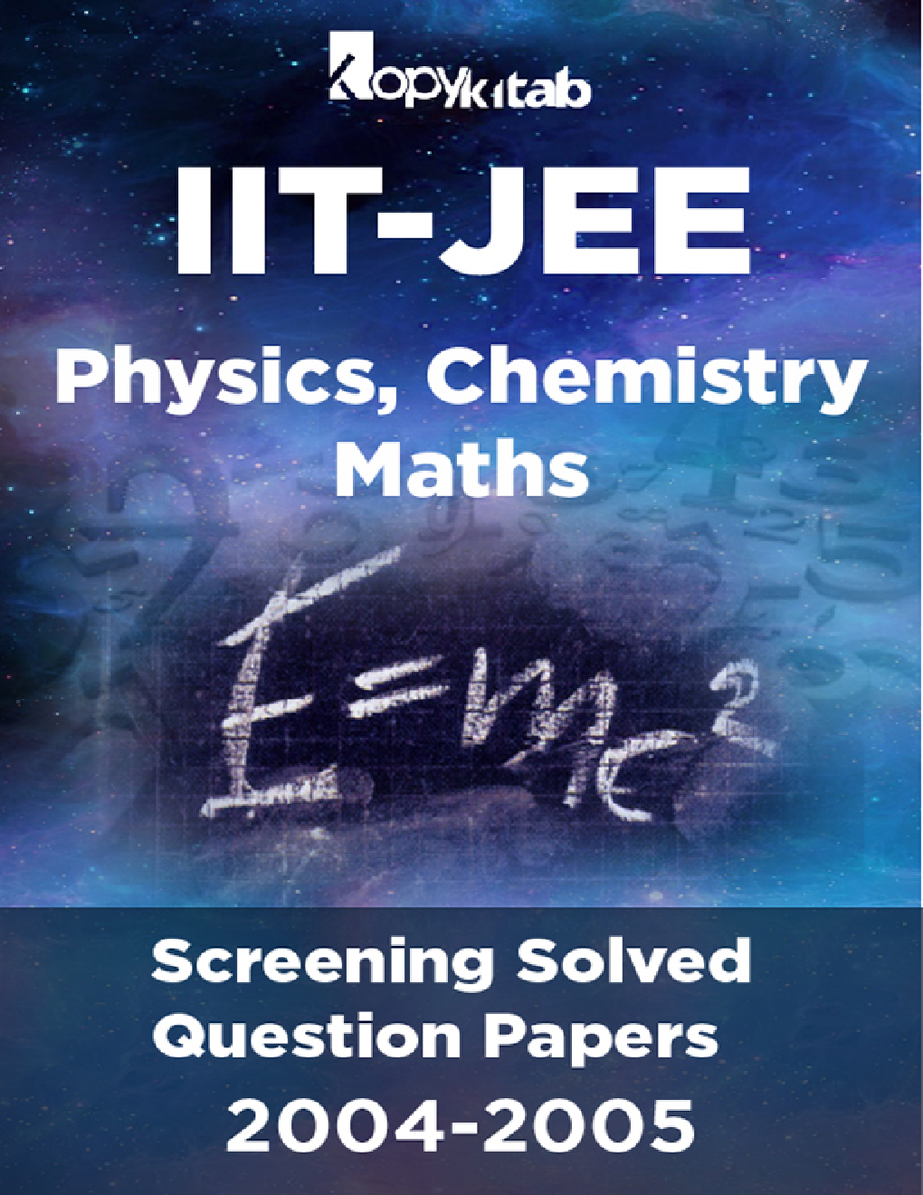 IIT-JEE Screening Solved Question Papers (Physics,Chemistry,Maths) 2004-2005 - Page 1