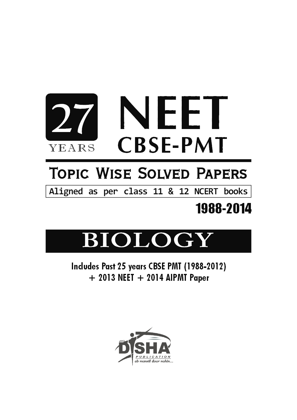 27 Years NEET CBSE-PMT Topic Wise Solved Papers1 - Page 1
