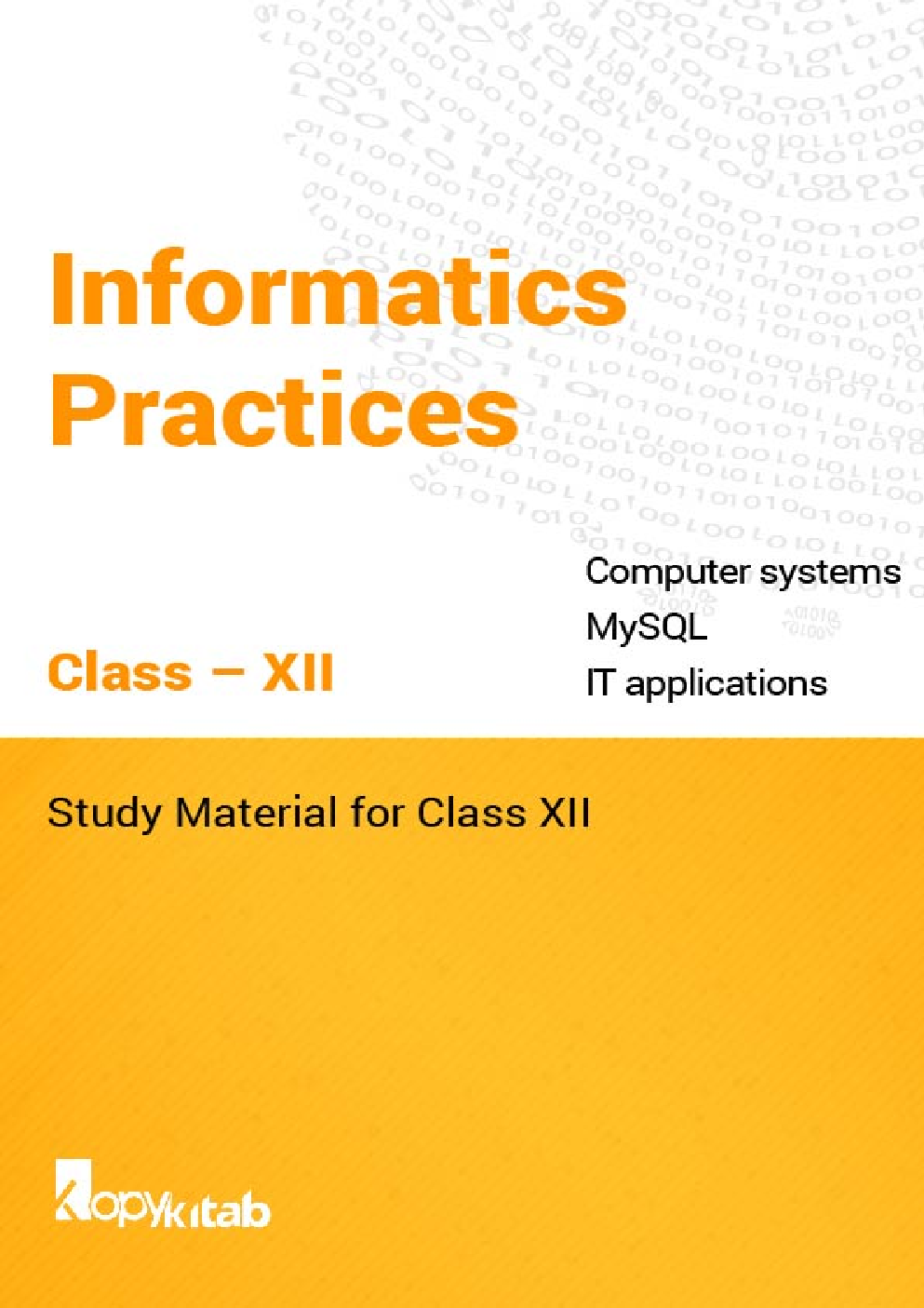 Informatics Practices Study Material for Class XII - Page 1