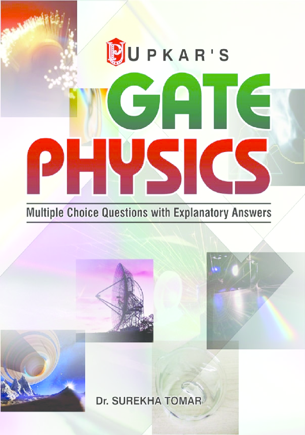 Download Gate Physics Multiple Choice Questions With Explanatory Answers by Dr. Surekha Tomar ...