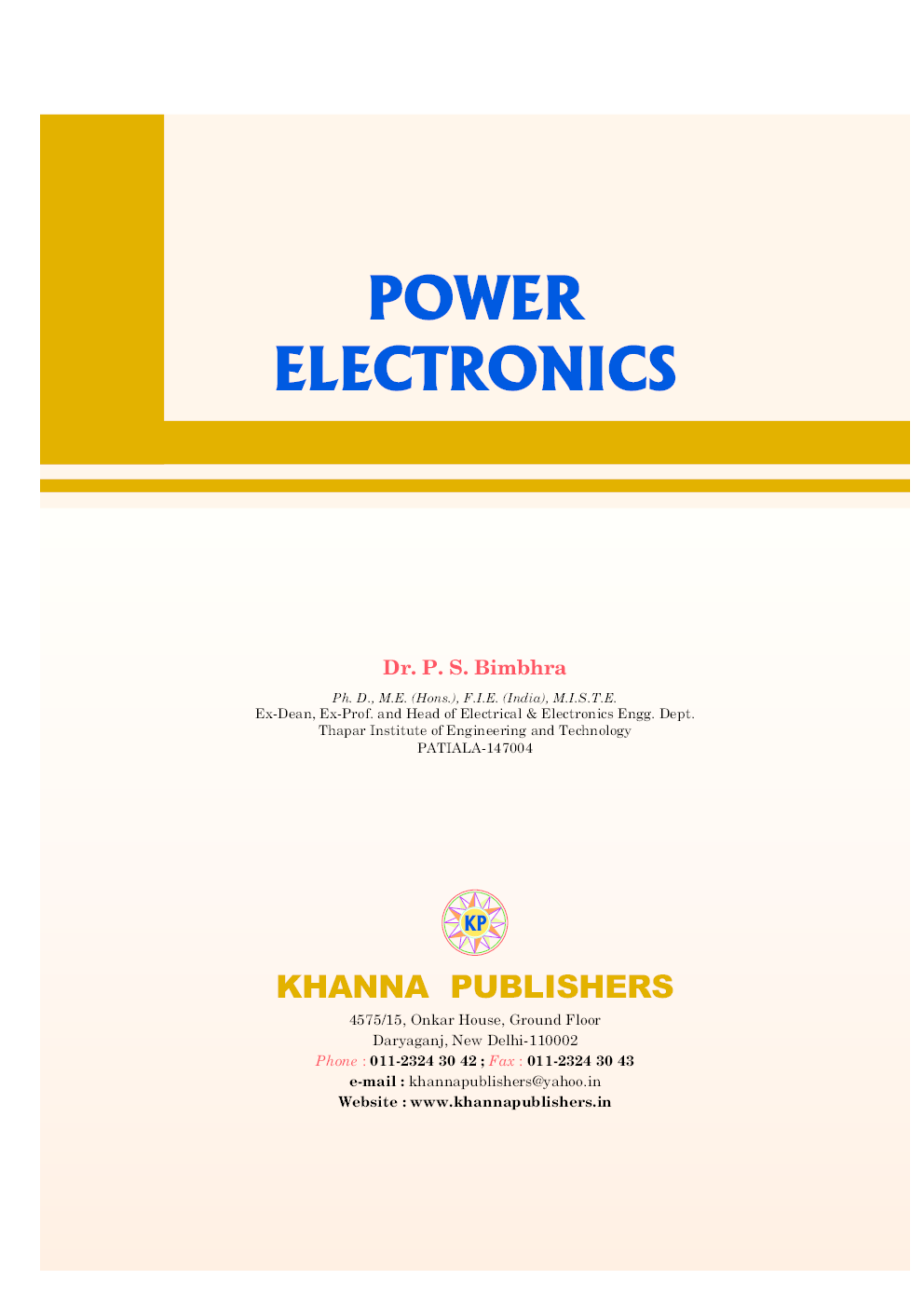 Download Power Electronics Part 1 By Ps Bimbhra Pdf Online Free Ebook Starting With The Hobby Electronicslab Experience In Web Reader