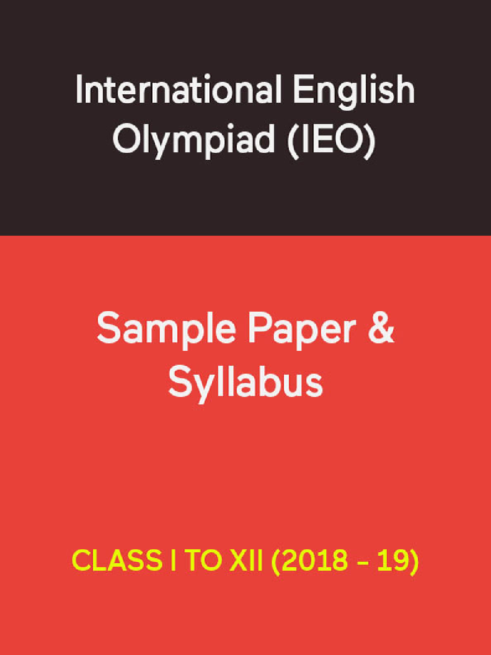 International English Olympiad (IEO) Sample Paper & Syllabus For Class I To XII (2018 - 19) - Page 1