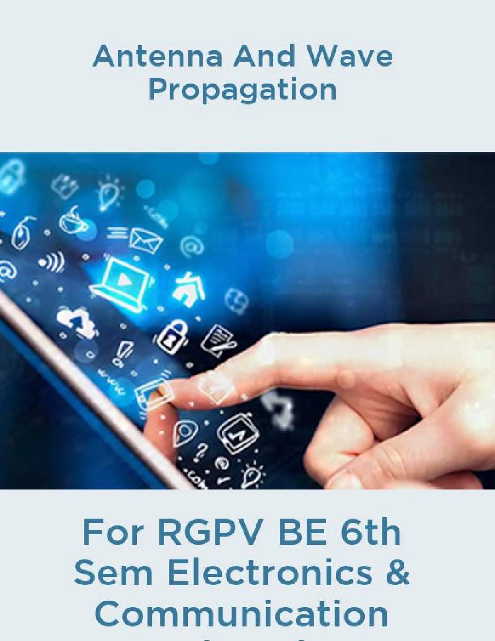 Antenna And Wave Propagation For RGPV BE 6th Sem Electronics & Communication Engineering - Page 1