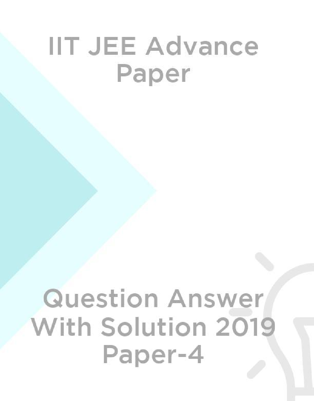 IIT JEE Advance Paper Question Answer With Solution 2019 Paper-4 - Page 1