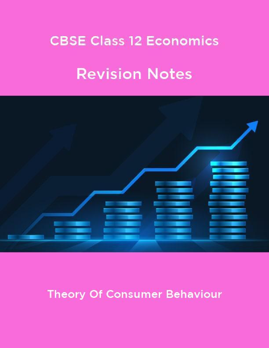 CBSE Class 12 Economics Revision Notes Theory Of Consumer Behaviour - Page 1
