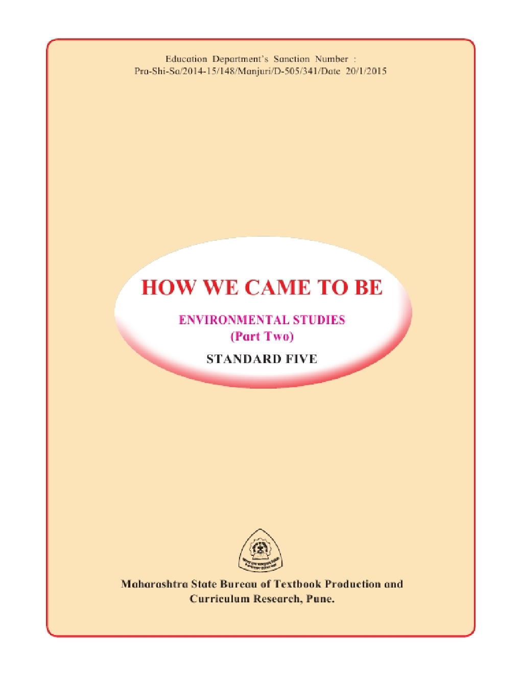 Maharashtra School Textbook How We Come To Be (Environmental Studies Part-2) For Class-5 - Page 4