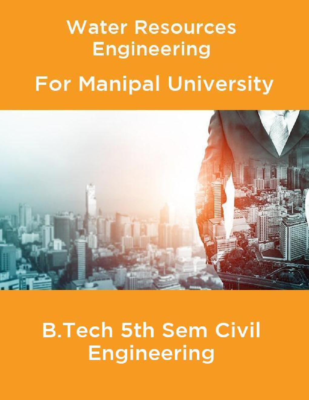 Water Resources Engineering For Manipal University B.Tech 5th Sem Civil Engineering - Page 1