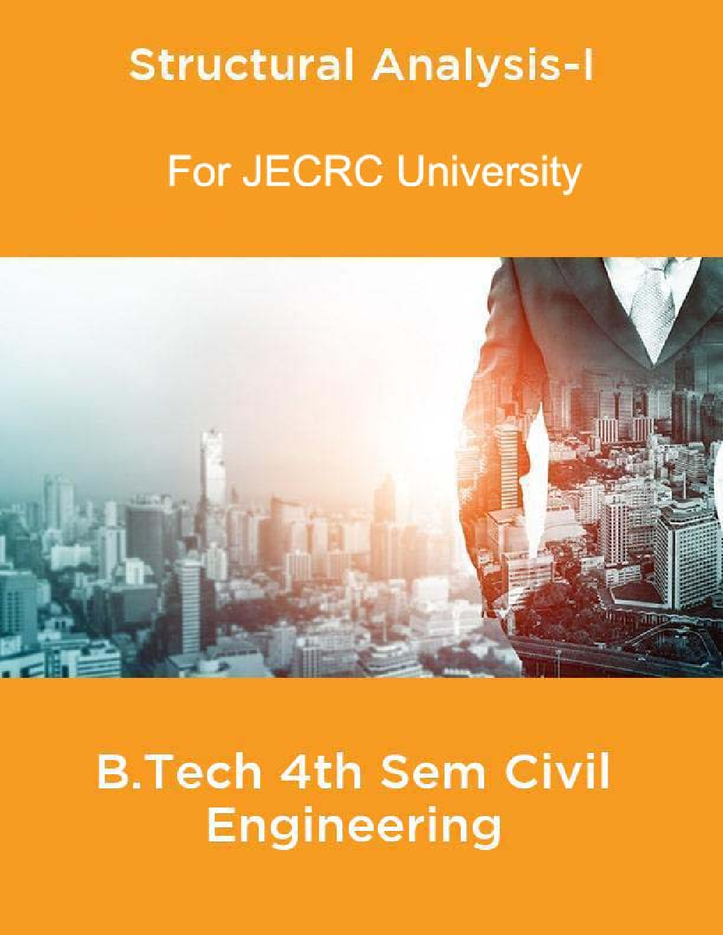 Structural Analysis-I B.Tech 4th Sem Civil Engineering For JECRC University - Page 1