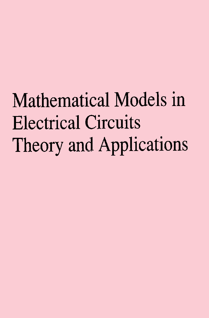Mathematical Models In Electrical Circuits Theory And Applications - Page 1