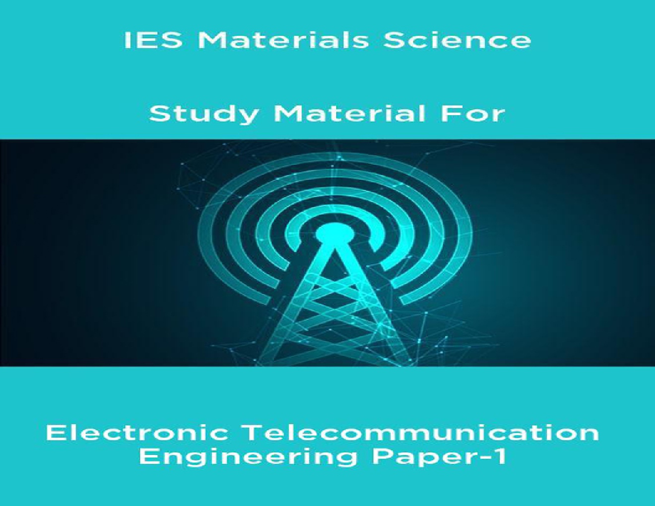 IES Materials Science Study Material For Electronic Telecommunication Engineering Paper-1 - Page 1