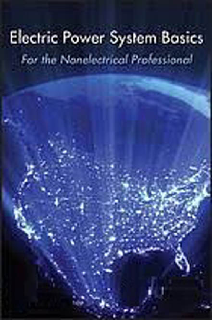 Electric Power System Basics For The Nonelectrical Professional - Page 1