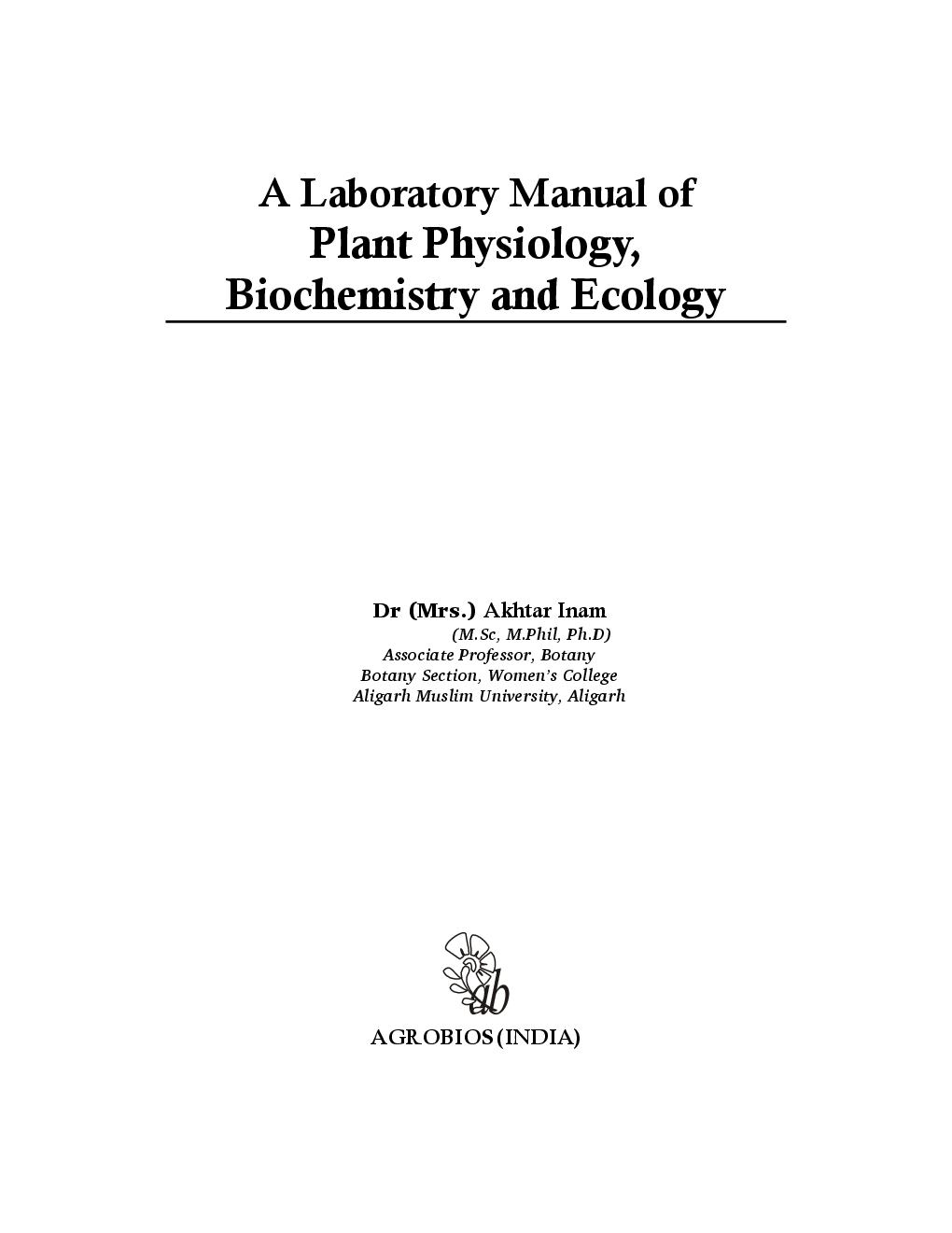 Download A Laboratory Manual Of Plant Physiology Biochemistry And Ecology Pdf Online 2020