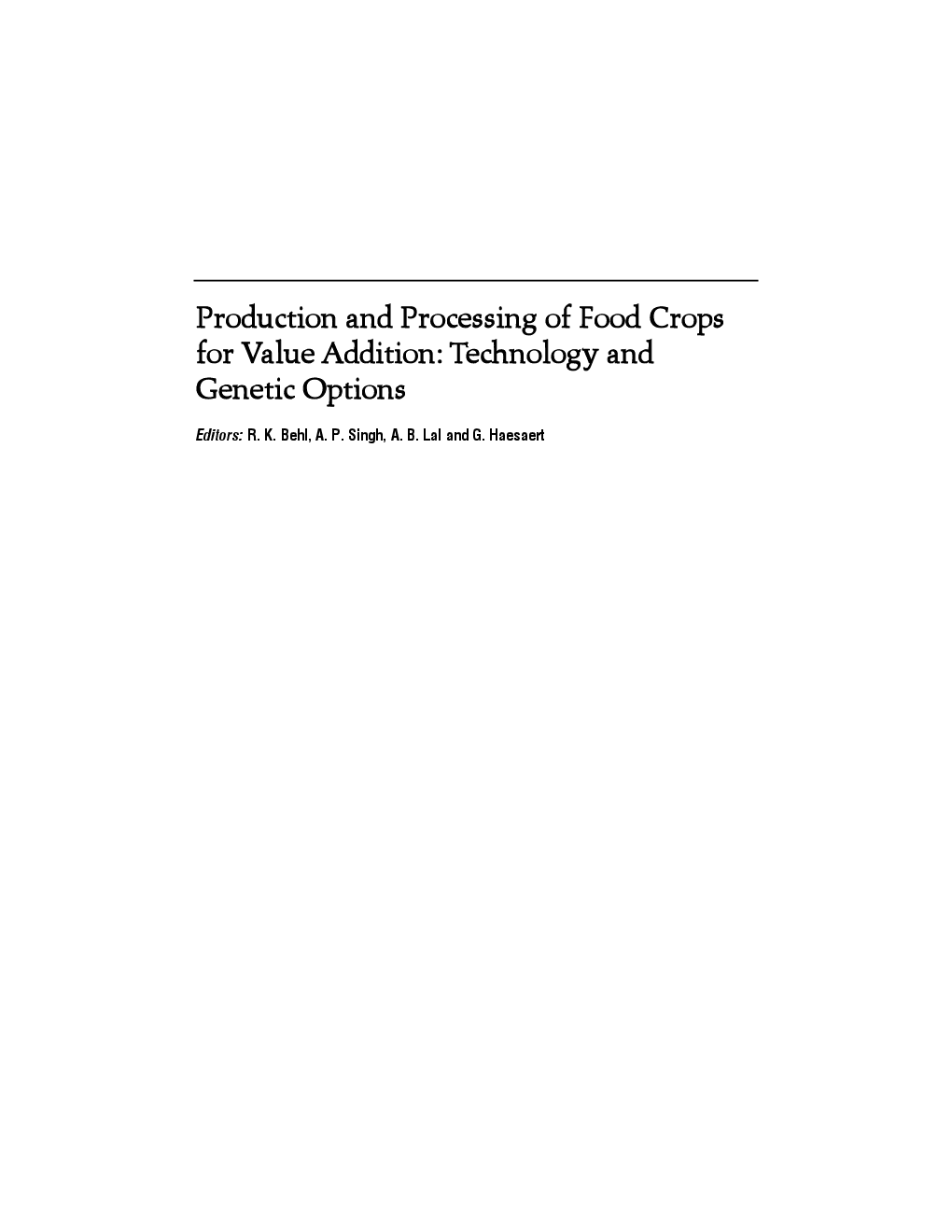 Production and Processing of Food Crop for Value Addition Technology and Genetic Option - Page 2