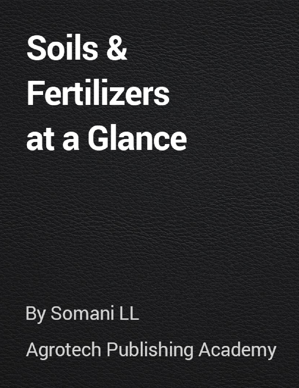 Soils and Fertilizers at a Glance - Page 1