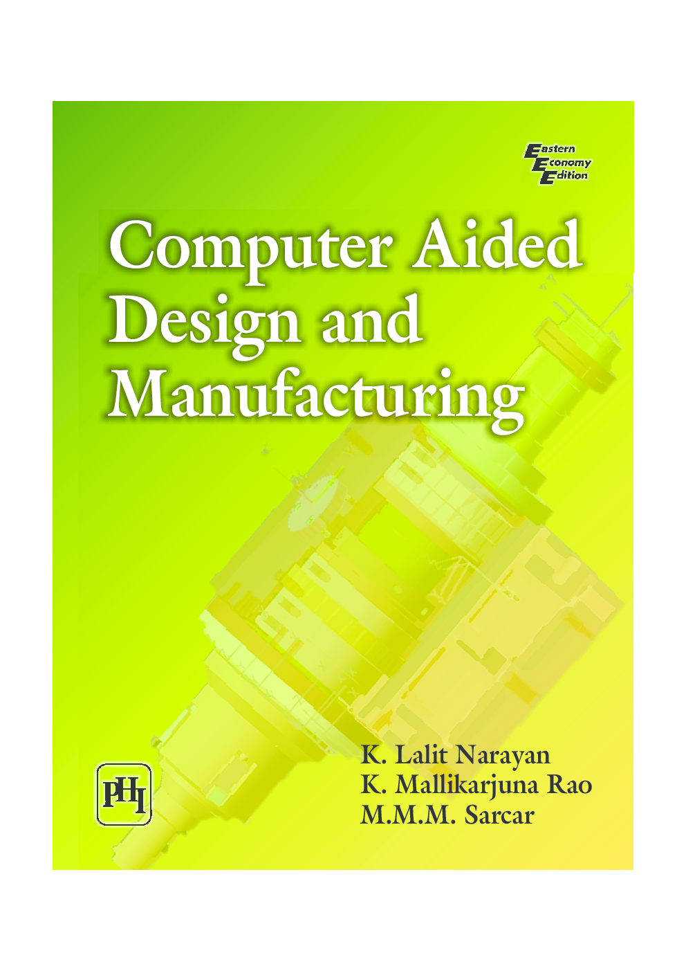 Computer Aided Design And Manufacturing (PHI) - Page 1