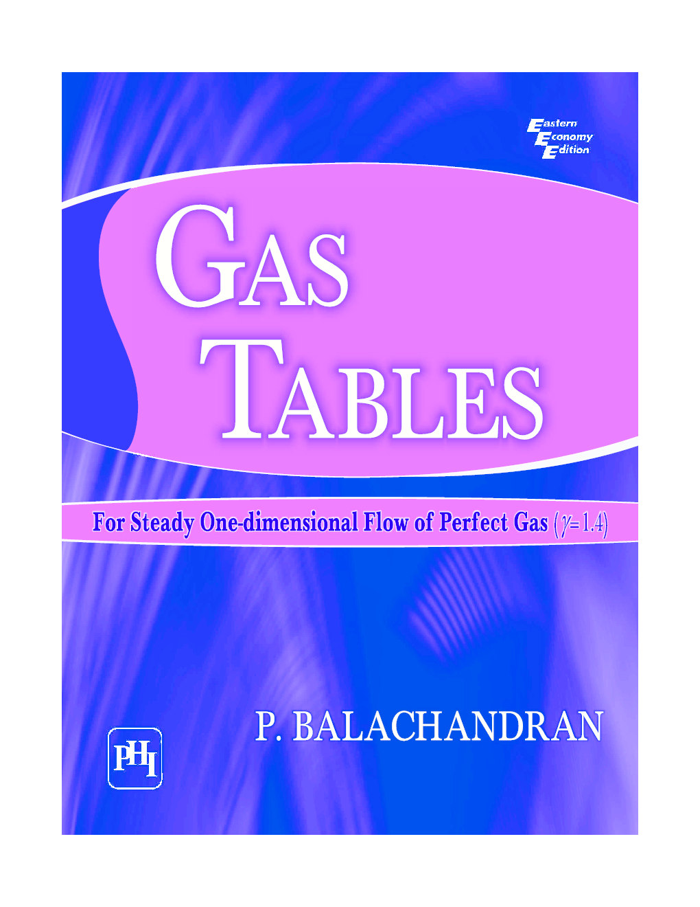 Gas Tables: For Steady One-Dimensional Flow Of Perfect Gas - Page 1