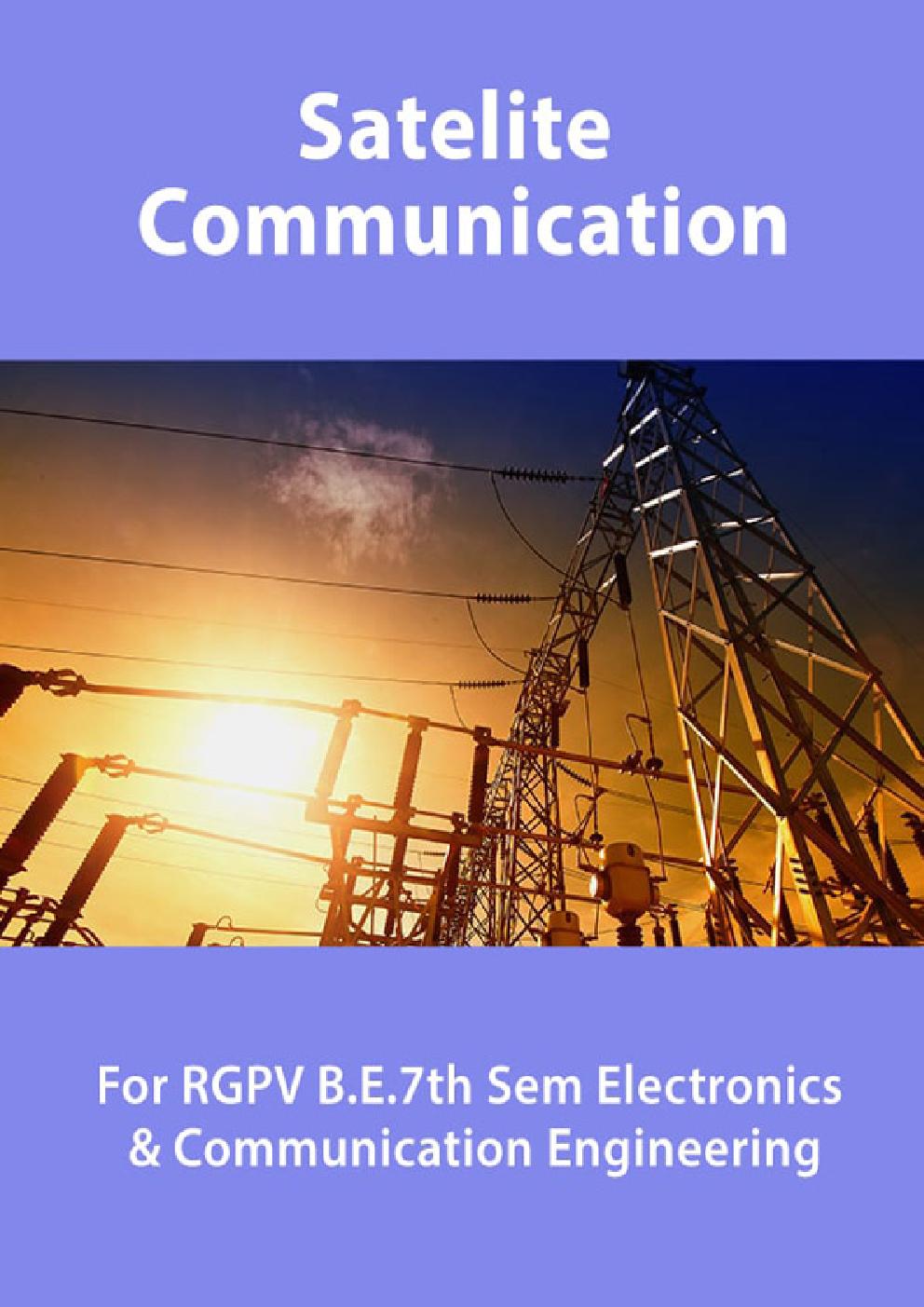Satelite Communication For RGPV B.E. 7th Sem Electronics & Communication Engineering - Page 1